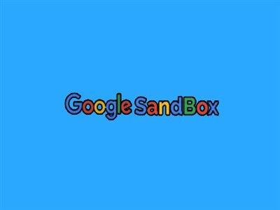 سندباکس گوگل (google sandbox) چیست؟